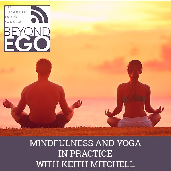 BE 3 | Mindfulness And Yoga
